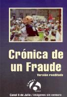 25.1 CRÓNICA DE UN FRAUDE