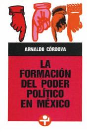 27. 1 LA FORMACIÓN DEL PODER POLÍTICO EN MÉXICO