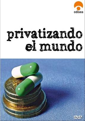 Privatizando el mundo