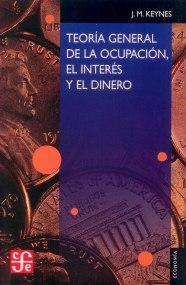 teoría general ocupación intéres y el dinero