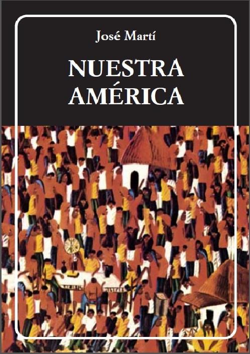 Nuestra América, de José Martí