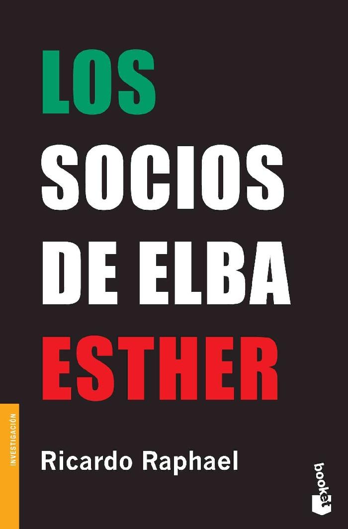 Los socios de Elba Esther, de Ricardo Raphael