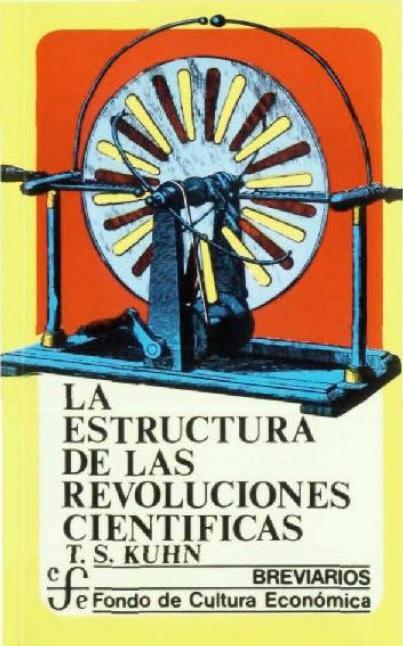 La estructura de las revoluciones científicas, de Thomas S. Kuhn