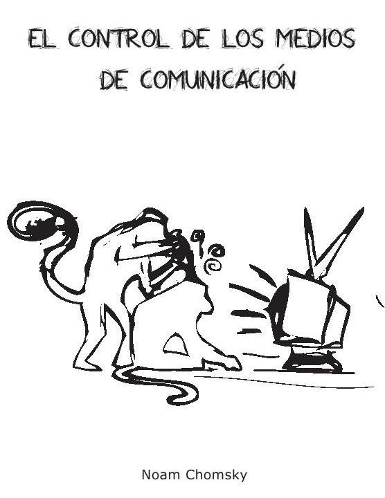 El control de los medios de comunicación, de Noam Chomsky