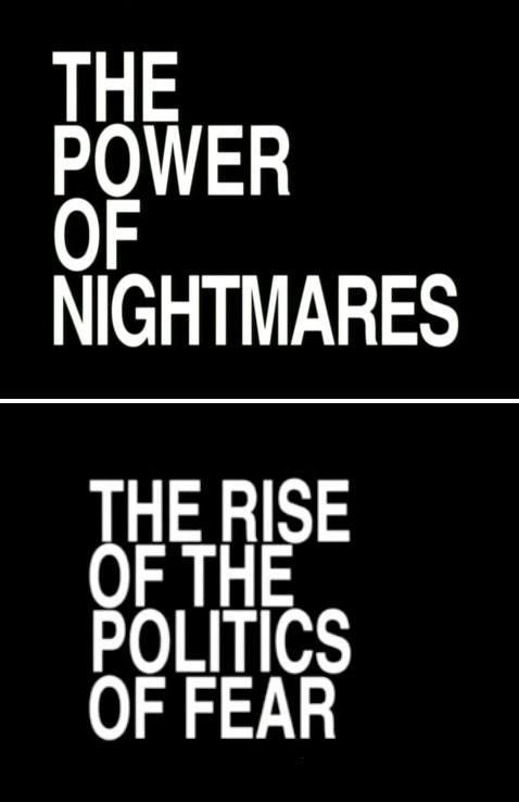El poder de las pesadillas (2004), de Adam Curtis