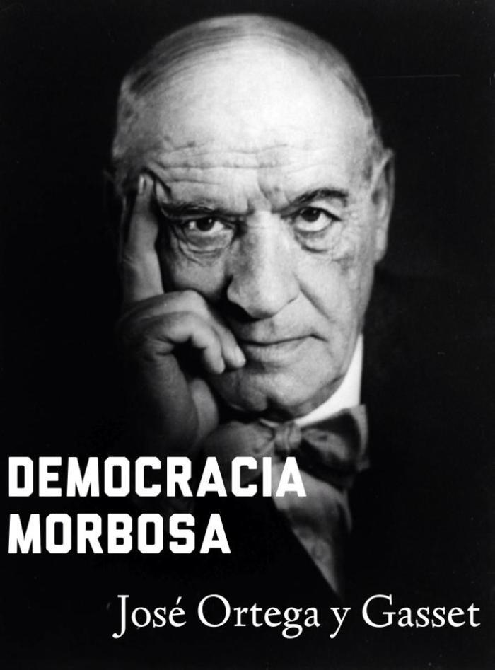 Democracia morbosa-Ortega