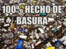 100% hecho de basura: http://wp.me/p2BEIm-1hs