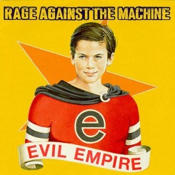 Rage-against-the-machine-evil-empire