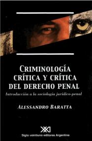 criminología crítica y crítica del derecho penal - Baratta