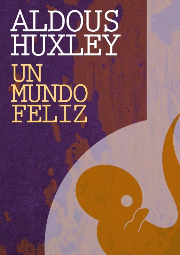 un-mundo-feliz-edicion-libro