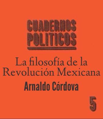La filosofía de la Revolución Mexicana
