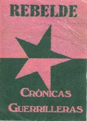 Rebeldes Crónicas Guerrilleras