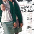 Perfume de violetas (nadie te oye), de Maryse Sistach: http://wp.me/p2BEIm-2lJ
