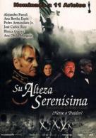 Su alteza serenísima, de Felipe Cazals: http://wp.me/p2BEIm-2mA