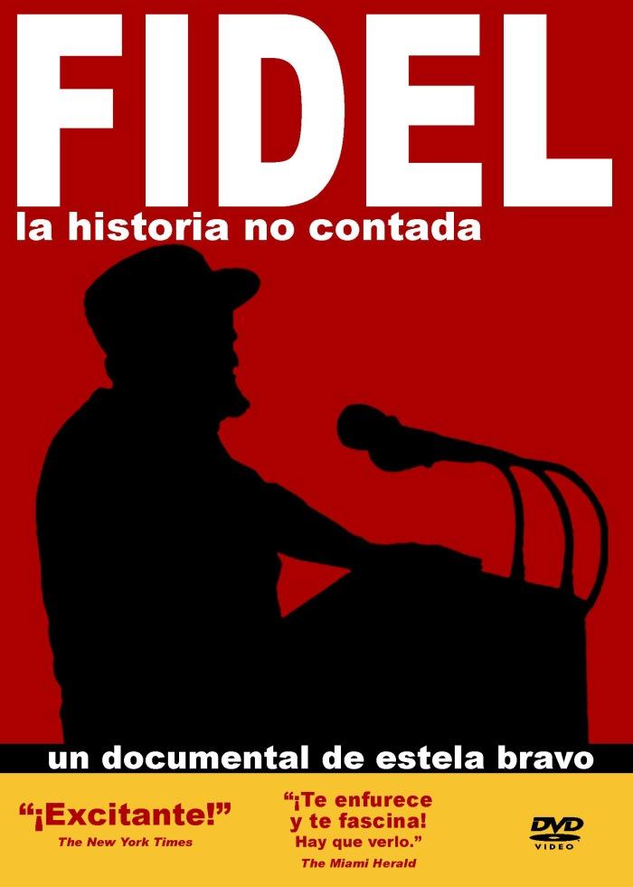 Fidel(Lahistoria no contada), de Estela Bravo